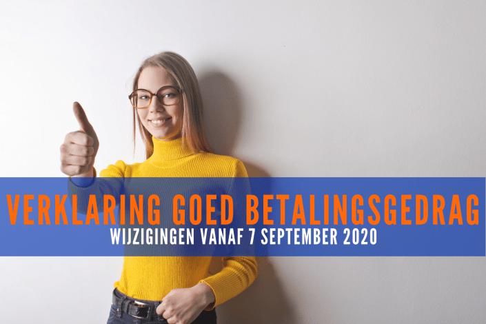 Verklaring goed betalingsgedrag: Belangrijke wijzigingen vanaf 7 september 2020