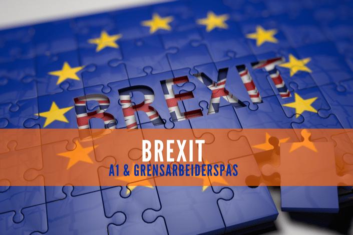 Brexit: A1 en Grensarbeiderspas