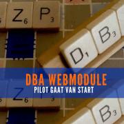 DBA Webmodule - pilot gaat van start