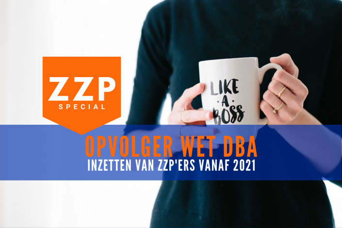 ZZP special 4 - De opvolger van de Wet DBA