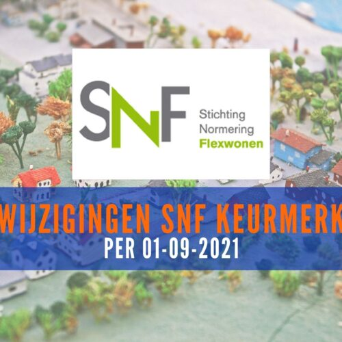 Wijzigingen SNF-keurmerk per 1 september 2021