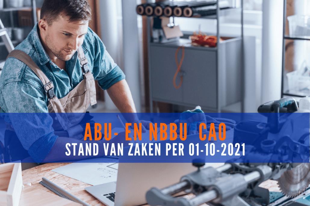 ABU- en NBBU CAO wijzigingen per 1-10-2021